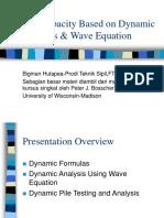 Big Piles Dynamic Methods
