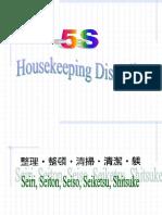 5's Housekeeping