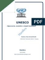 UNESC0-Ignorancia, sumisión o simple hostilidad