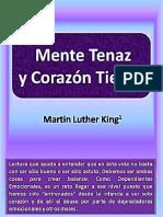 Mente Tenaz y Corazon Tierno