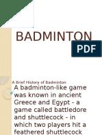 A Brief History of Badminton