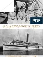 A Very Few Good Nurses - Prologue - Fall 2010