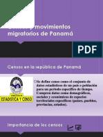 Censos y Movimientos Migratorios de Panamá