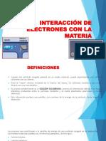 Interacción de Electrones Con La Materia