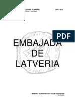 Latveria - Memoria 2009 - 2010