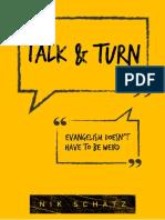 Talk and Turn by Nik Schatz