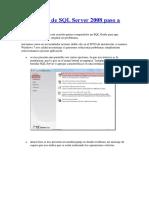 Instalación de SQL Server 2008 Paso a Paso
