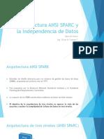 3 - Arquitectura ANSI SPARC y la Independencia de Datos.pdf