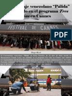 """Diego Ricol - Cortometraje Venezolano """"Pálida"""" Fue Exhibido en El Programa Tres Días en Cannes"""