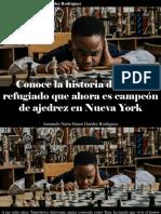 Armando Nerio Hanoi Guedez Rodríguez - Conoce La Historia Del Niño Refugiado Que Ahora Es Campeón de Ajedrez en Nueva York