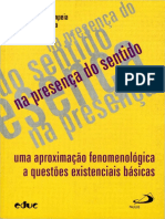 Na Presença Do Sentido Uma Aproximação Fenomenológica a Questões Existenciais Básicas 2004 João Augusto Pompéia Compressed