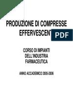 Produzione Compresse Effervescenti 2006-2007