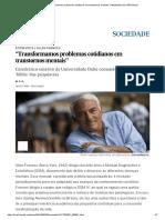 Transformamos Problemas Cotidianos Em Transtornos Mentais Atualidade _ EL PAÍS Brasil