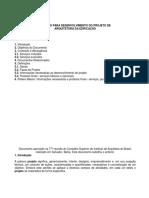 ROTEIRO PARA DESENVOLVIMENTO DO PROJETO DE ARQUITETURA DA EDIFICAÇÃO
