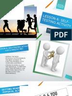 Lesson 6 H.O.P.E - Self Testing Activities