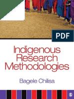 Bagele Chilisa - Indigenous Research Methodologies (2011, Sage Publications, Inc)