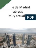 Fotos de Madrid-aéreas-muy actuales