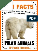101 Facts... Polar Animals! Polar Animal Books for Kids (101 Animal Facts Book 9) ( PDFDrive.com )