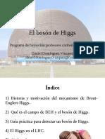 Mecanismo de Broutenglert Higgs