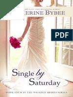 Serie Casaderas 4 (Weekday Brides) Catherine Bybee
