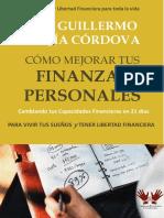 Cómo Mejorar Tus Finanzas Personales Por Dr. Guillermo Mejía Córdova