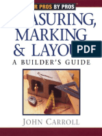 Measuring, Marking & Layout a Builder's Guide (for Pros by Pros)