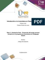 Formato para la elaborar la proyección del propio proceso formativo en el programa de Licenciatura- Paso 4, unidad 3.pdf