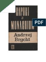 Andrzej Brycht – Raport z Monachium - 1967