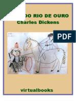 Charles Dickens - O Rei do Rio de Ouro