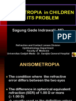 Anisometropia in Children and Its Problem