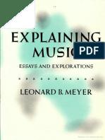 MEYER Leonard B Explaining Music Essays and Explorations