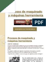 4 Procesos de Maquinado y Máquinas Herramienta