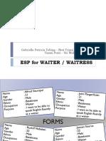Esp for Waiter