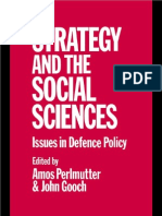Strategy and the Social Sciences - Issues in Defense Policy