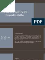 Clasificaciones de los Títulos de Crédito.pptx