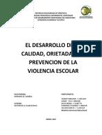 EL DESARROLLO DE LA CALIDAD, ORIETADA A LA PREVENCION DE LA VIOLENCIA ESCOLAR