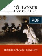 Harmony of Babel, Kató Lomb