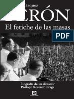 Peron, El Fetice de Las Masas - Nicolas Marquez