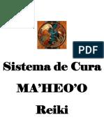 Xamanismo - Sistema de Cura MA-HEO-O