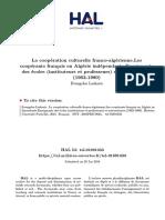 La Coopération Culturelle Franco-Algérienne.les Coopérants Français en Algérie Indépendante.enseignants Des Écoles (Instituteurs Et Professeurs) Et Universitaires (1962-1980)
