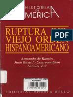 Armando de Ramón - Ruptura Del Viejo Orden Hispanoamericano