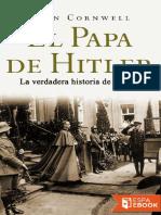 El Papa de Hitler - John Cornwell.pdf