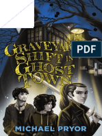 Graveyard Shift in Ghost Town by Michael Pryor Extract