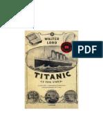 Walter Lord - Titanic La Vera Storia