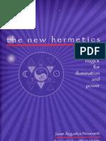 Jason Augustus Newcomb - The New Hermetics - 21st Century Magick for Illumination and Power