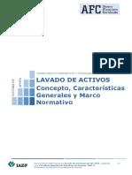 LAVADO DE ACTIVOS. Conceptos Generales y Marco Normativo.
