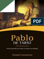 COUTSOUMPOS, Panayotis (2019). Pablo de Tarso. Una Introducción Al Hombre, La Misión y Su Mensaje. Biblioteca de Estudios Paulinos Nº 1. Fortaleza Ediciones