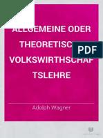 Allgem oder theor Volkswirtschaftslehre - A Wagner.pdf