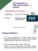 Comparison of WDM PON with TDM