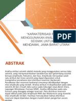 Karakterisasi Reservoar Menggunakan Analisa Atribut Seismik Untuk Lapangan Mendawai, Jawa Barat Utara